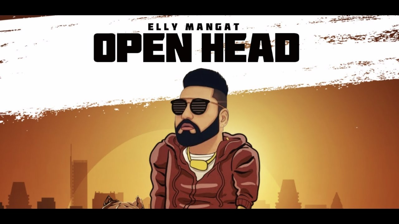 Elly Mangat – Open Head