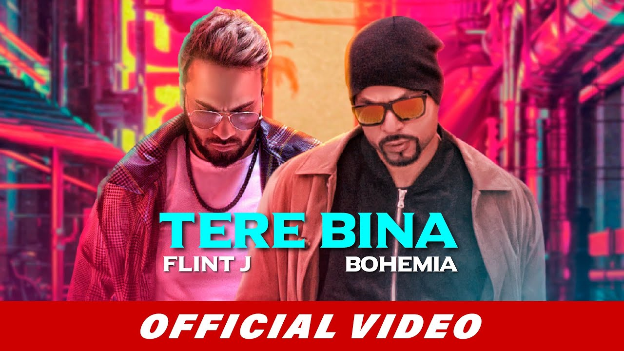 Flint J ft Bohemia & Arbaz Khan – Tere Bina