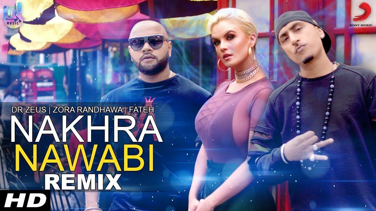 Dr Zeus ft Zora Randhawa & Fateh – Nakhra Nawabi (DJ MissyK Remix)