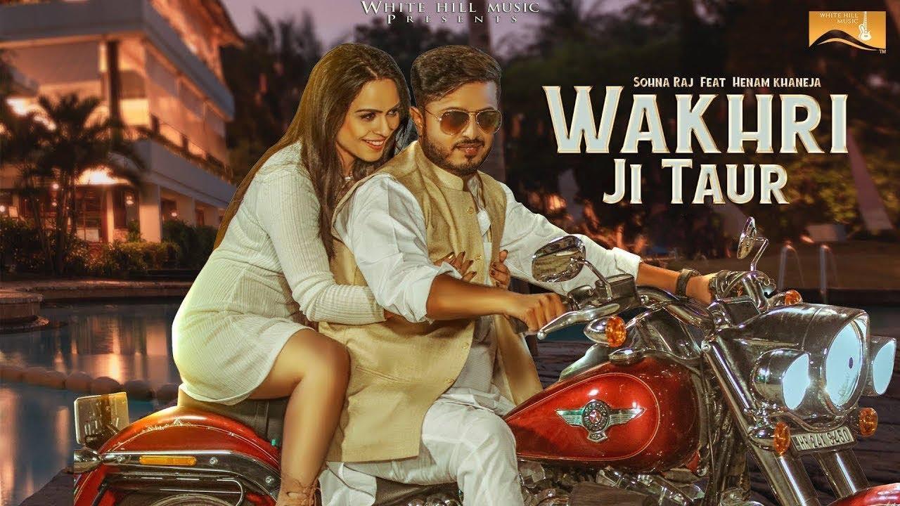Sohna Raj – Wakhri Ji Taur