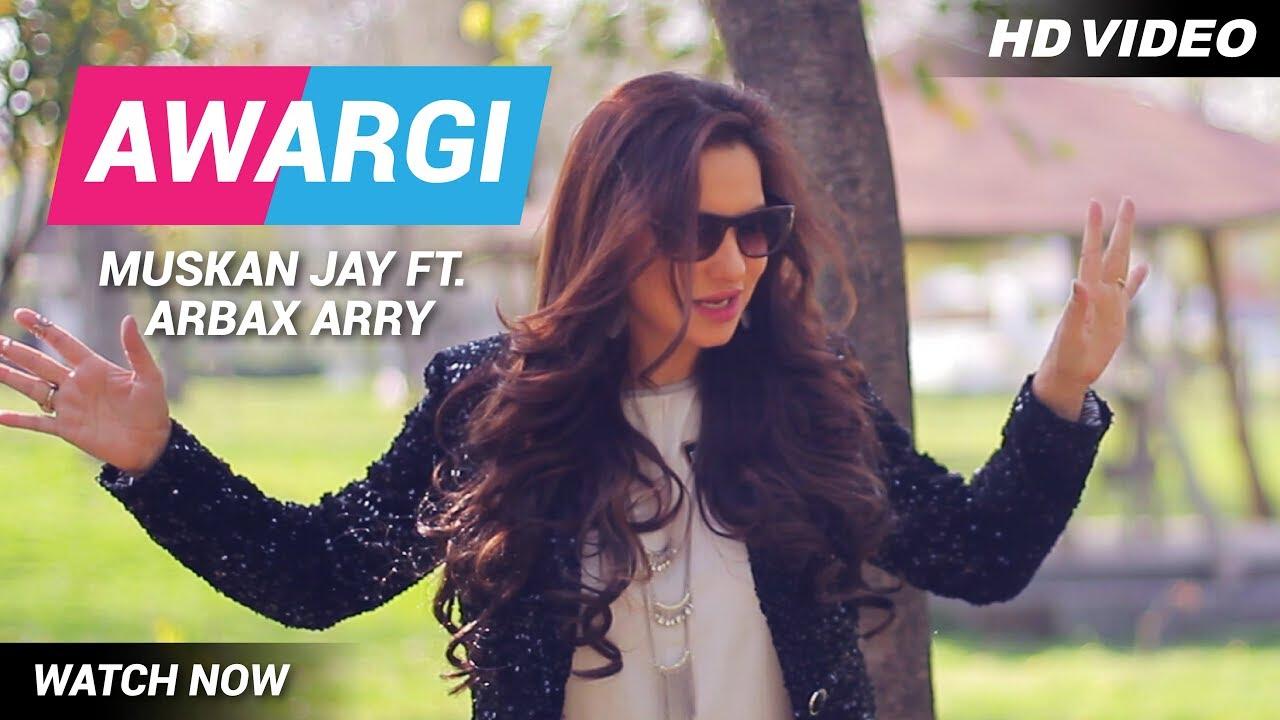 Muskan Jay ft Arbax Arry – Awargi