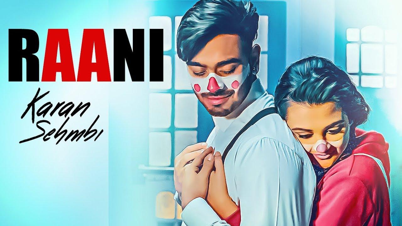 Karan Sehmbi ft Rox A – Raani