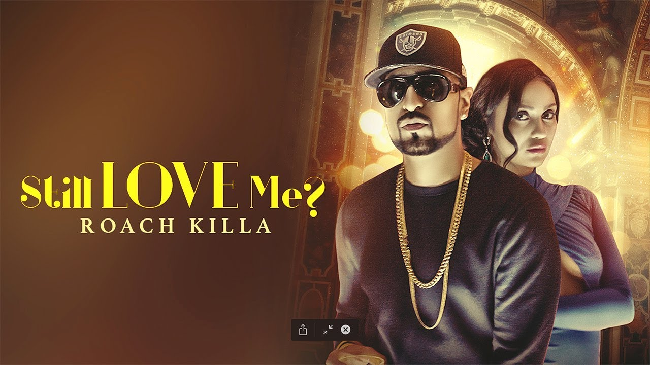 Roach Killa ft Deep Jandu – Still Love Me