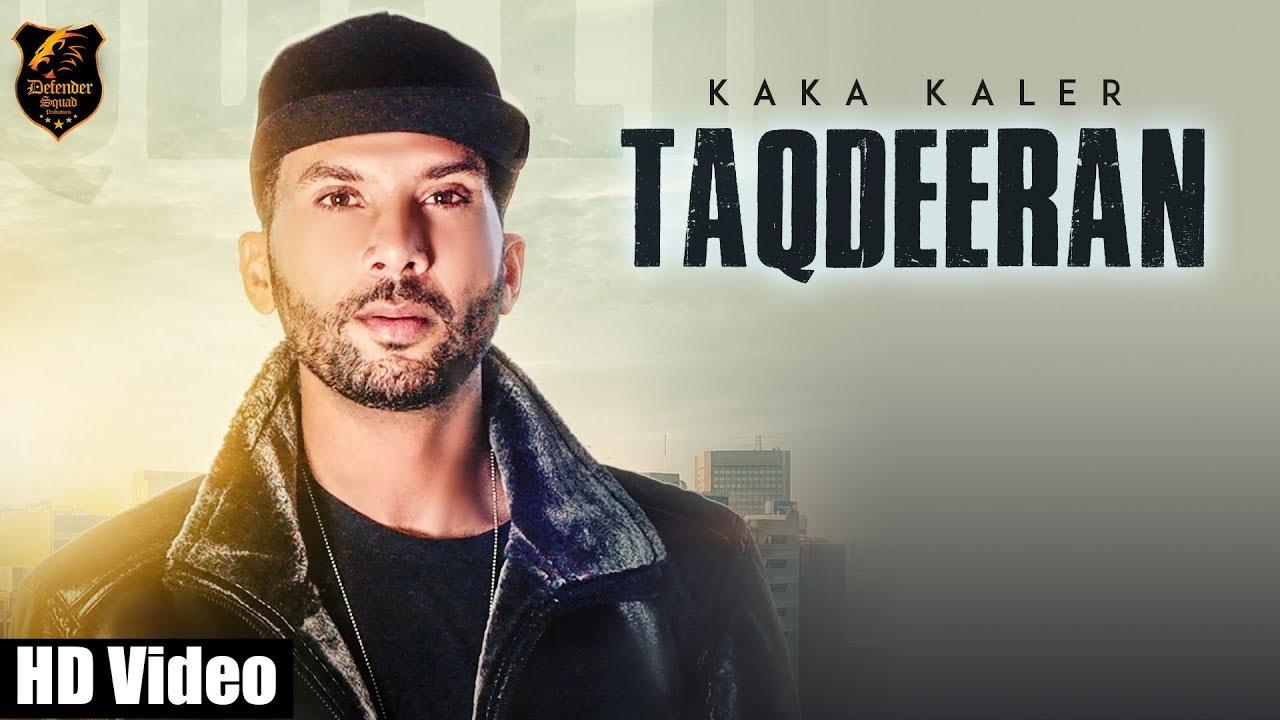 Kaka Kaler ft Ravi RBS – Taqdeeran
