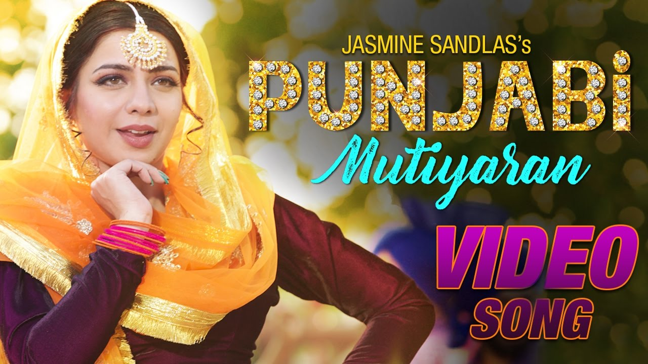 Jasmine Sandlas – Punjabi Mutiyaran