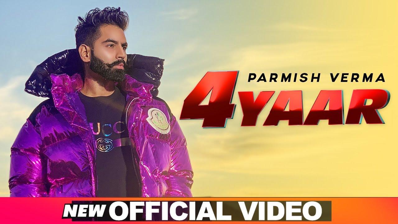 Parmish Verma ft Desi Crew – 4 Yaar