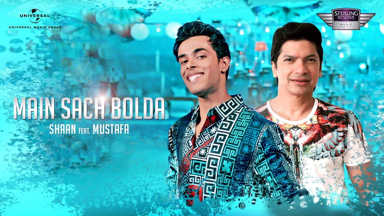 Shaan ft Mustafa – Main Sach Bolda