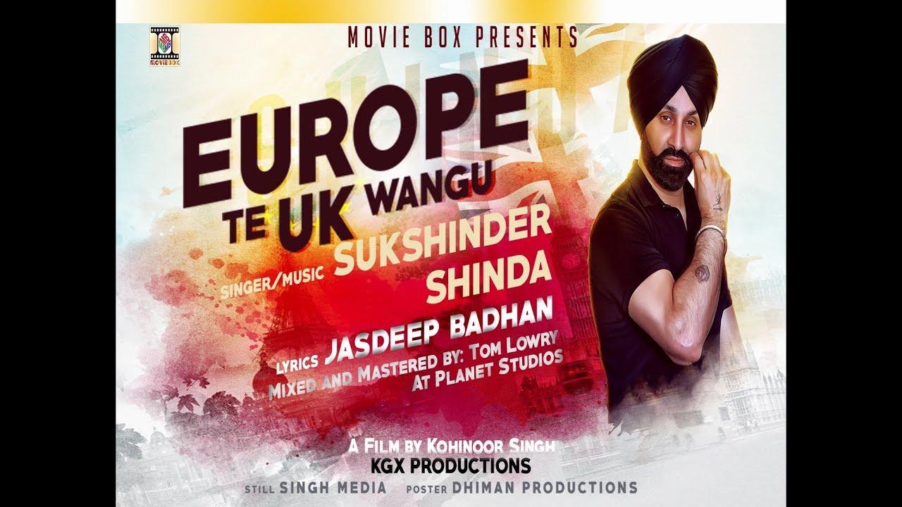 Sukshinder Shinda – Europe Te UK Wangu