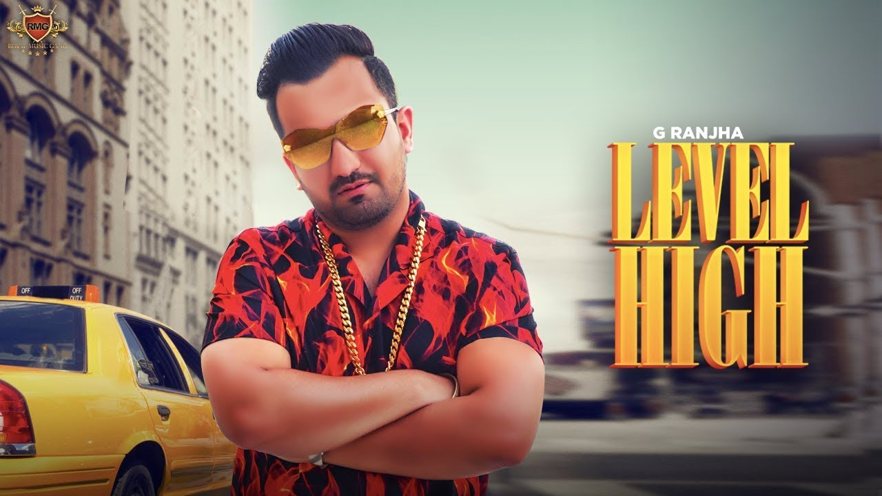 G Ranjha ft Deep Jandu – Level High
