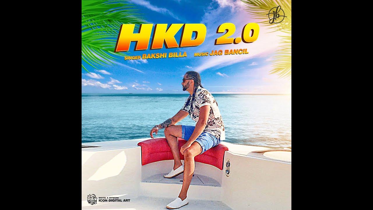 Jag Bancil ft Bakshi Billa – HKD 2.0
