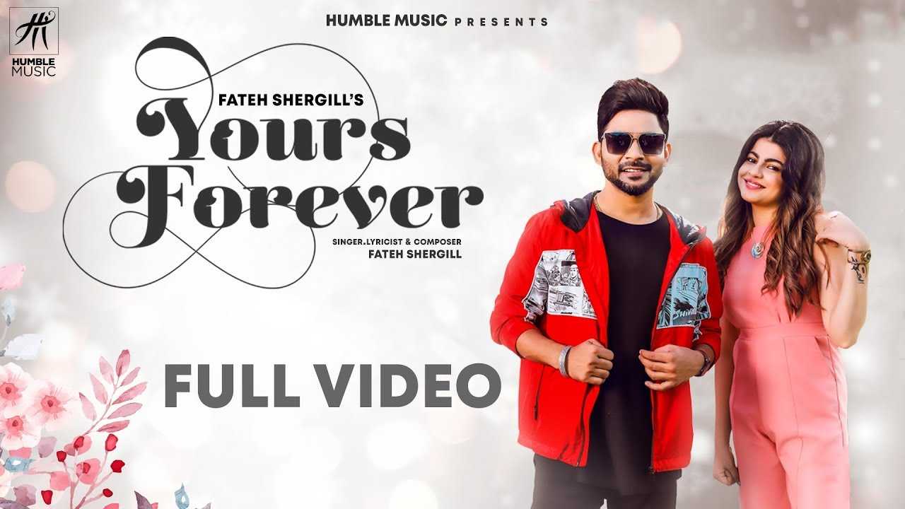 Fateh Shergill ft Laddi Gill – Yours Forever