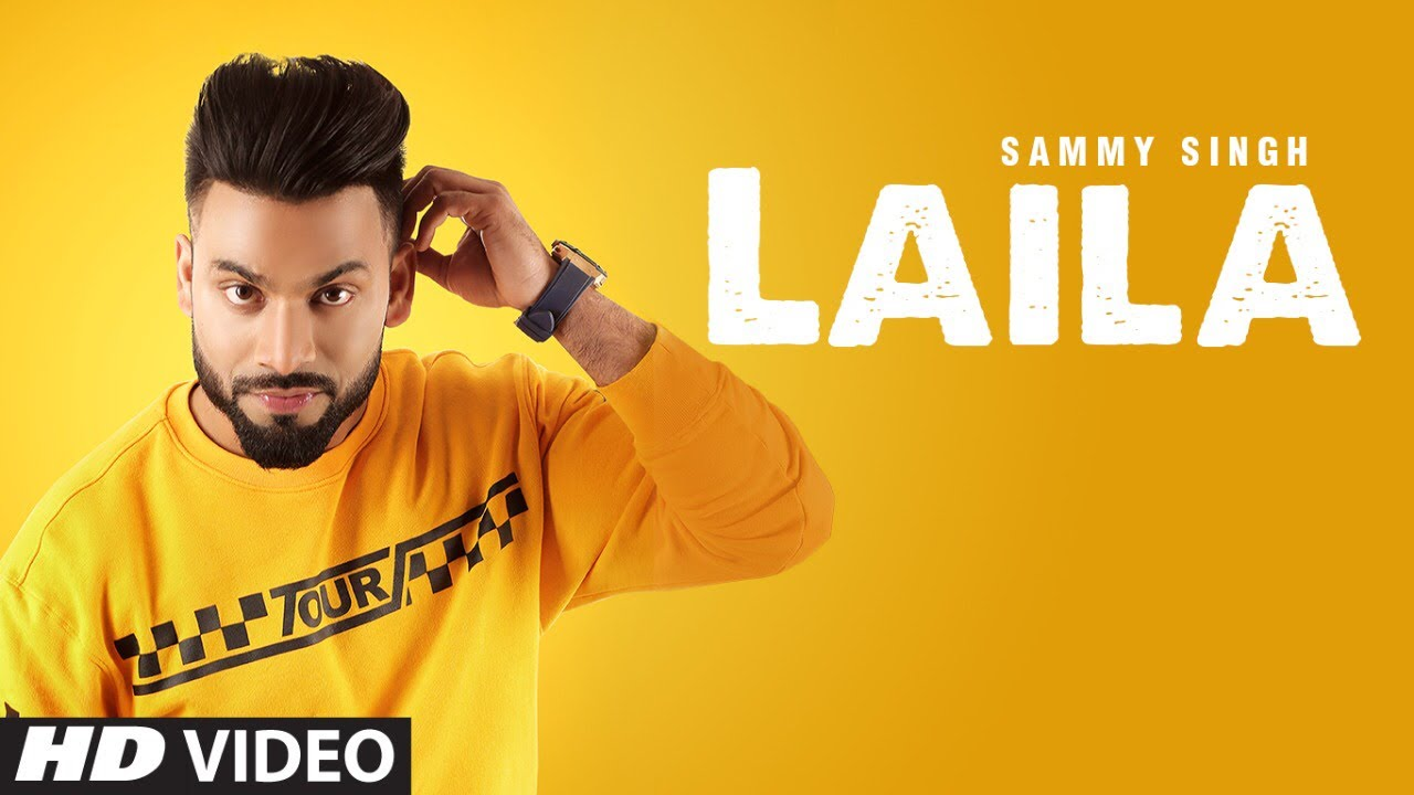 Sammy Singh ft B. Praak – Laila