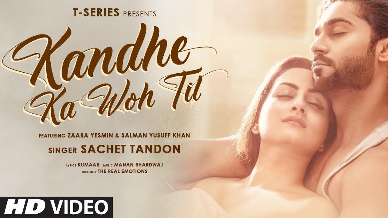 Sachet Tandon – Kandhe Ka Woh Til