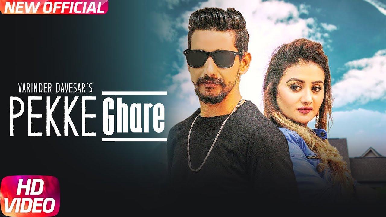 Varinder Davesar ft Anny Singh – Pekke Ghare