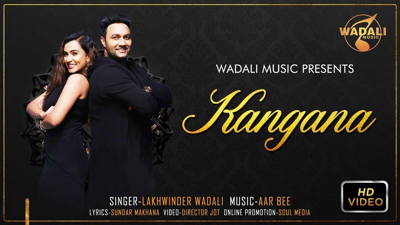 Lakhwinder Wadali – Kangana