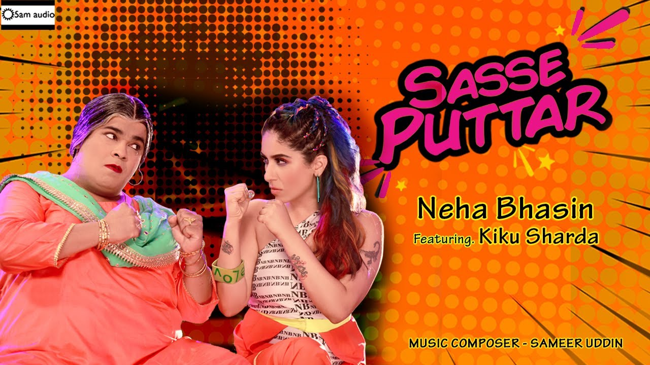 Neha Bhasin – Sasse Puttar