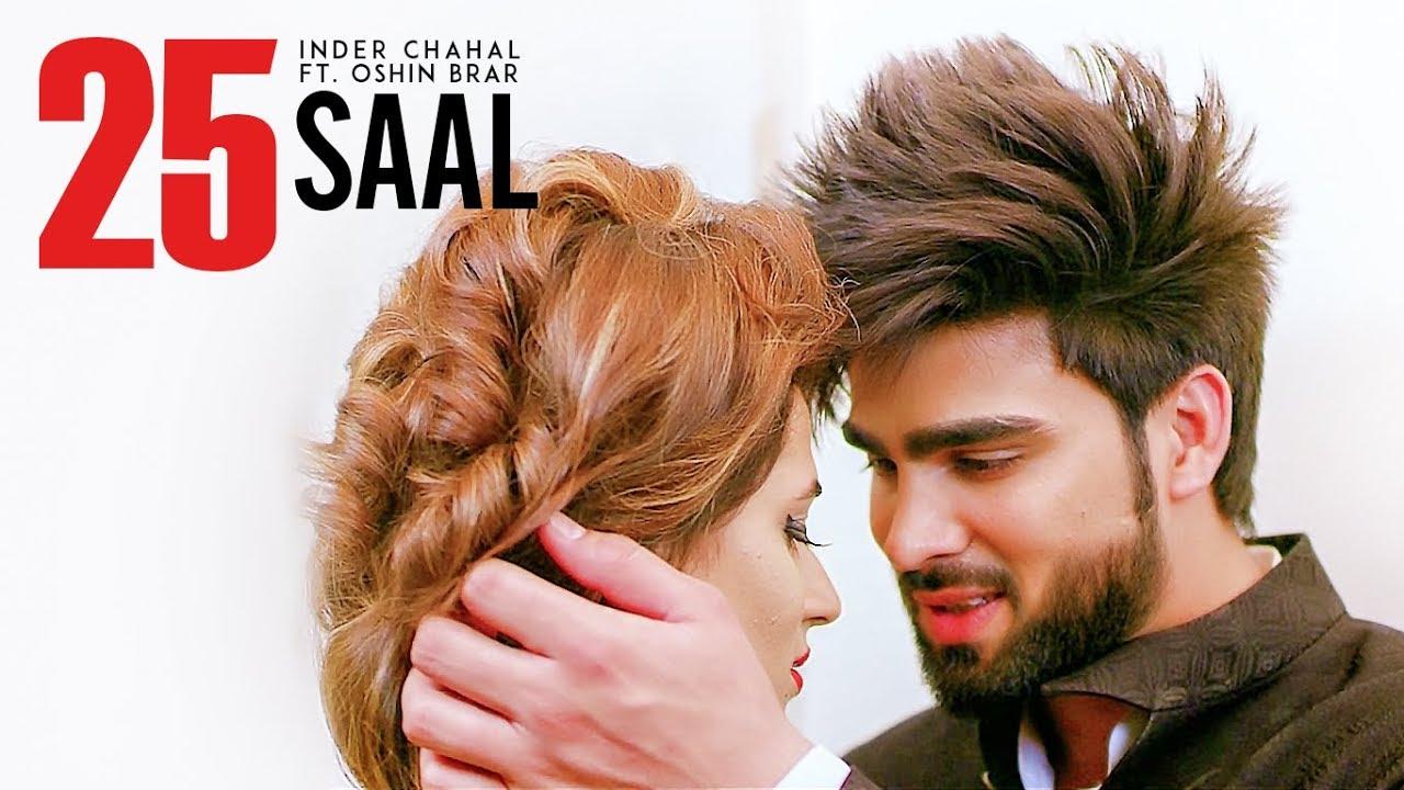 Inder Chahal ft Oshin Brar – 25 Saal