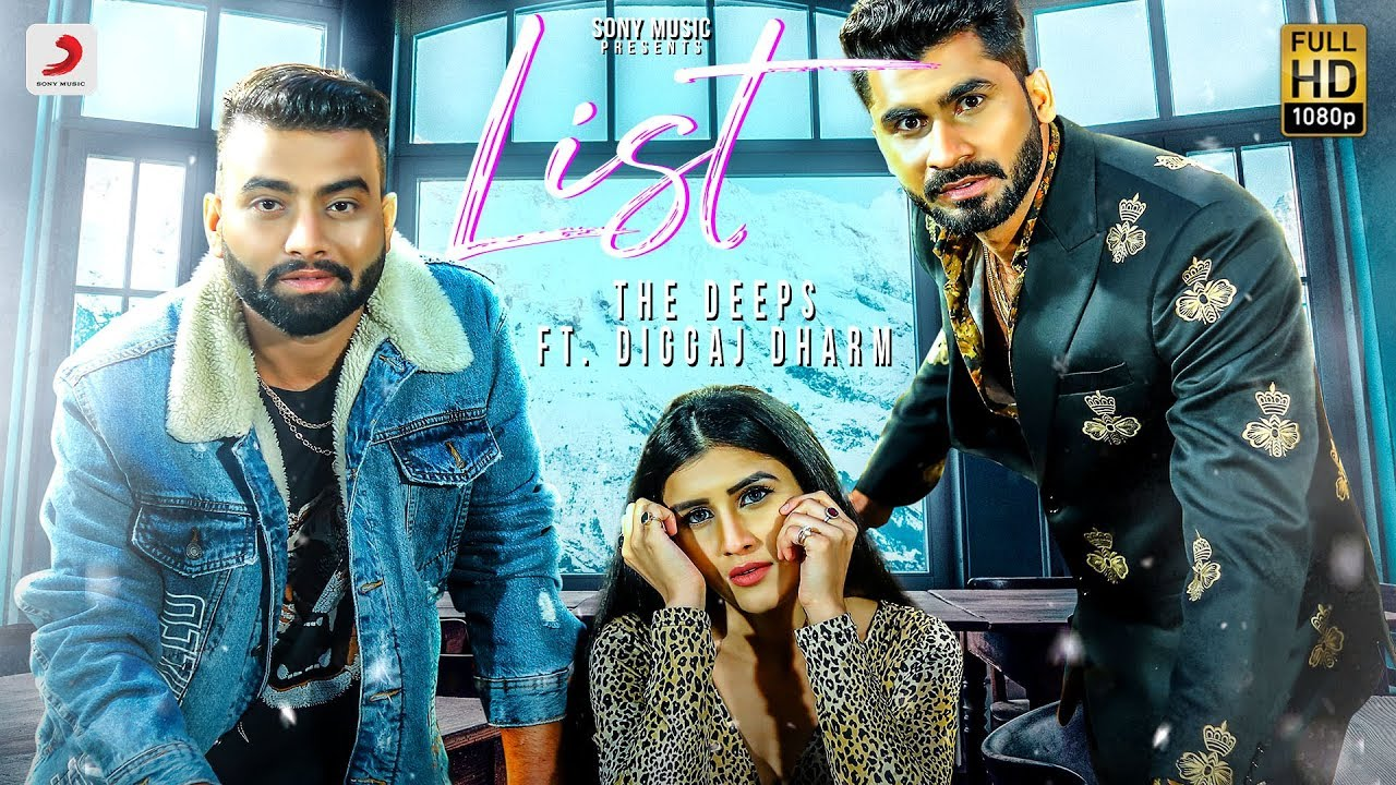The Deeps ft Diggaj Dharm – List