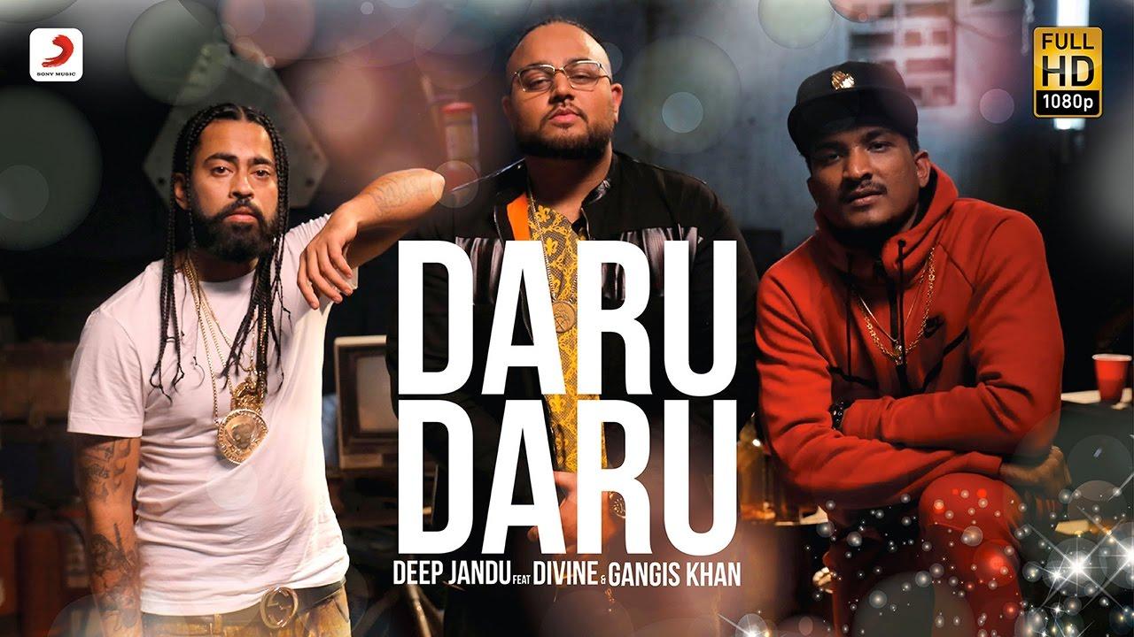Deep Jandu ft Divine & Gangis Khan – Daru Daru