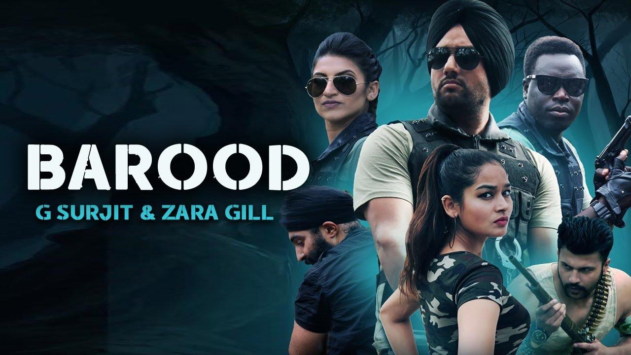 G Surjit Ghola ft Zara Gill & AKS – Barood