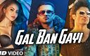 Meet Bros & Yo Yo Honey Singh ft Sukhbir & Neha Kakkar – Gal Ban Gayi