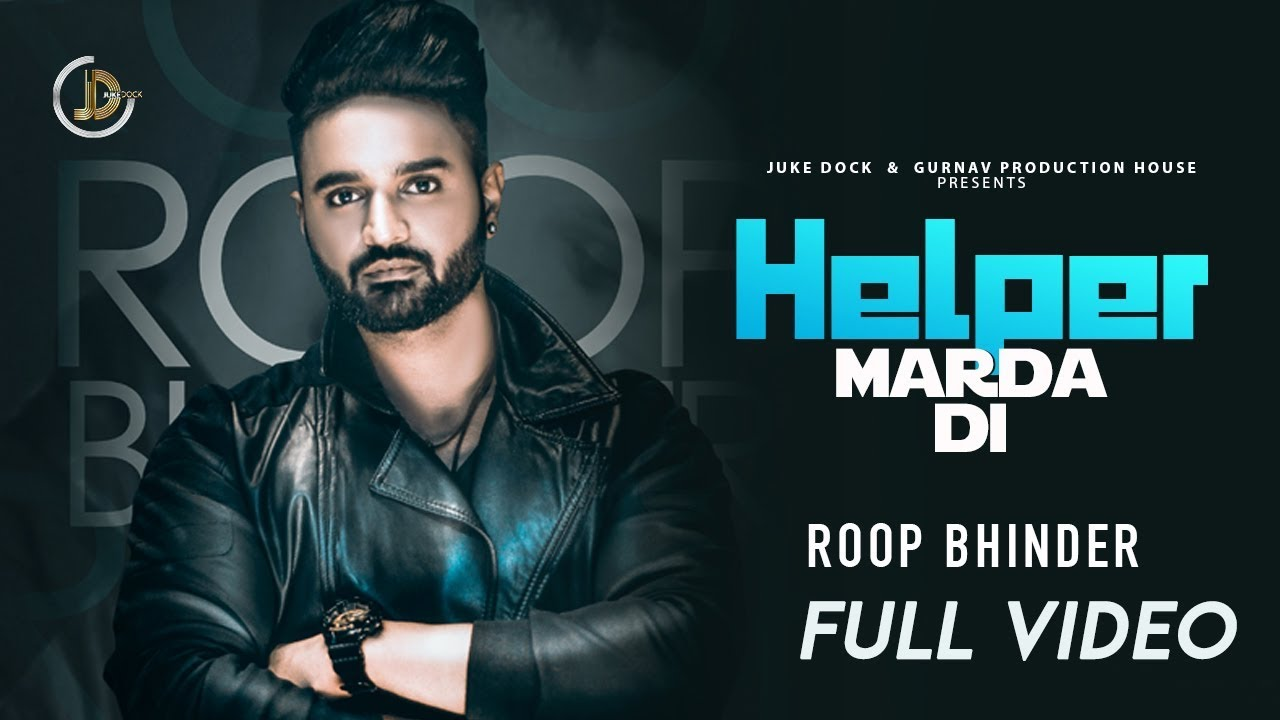 Roop Bhinder ft San B – Helper Marda Di