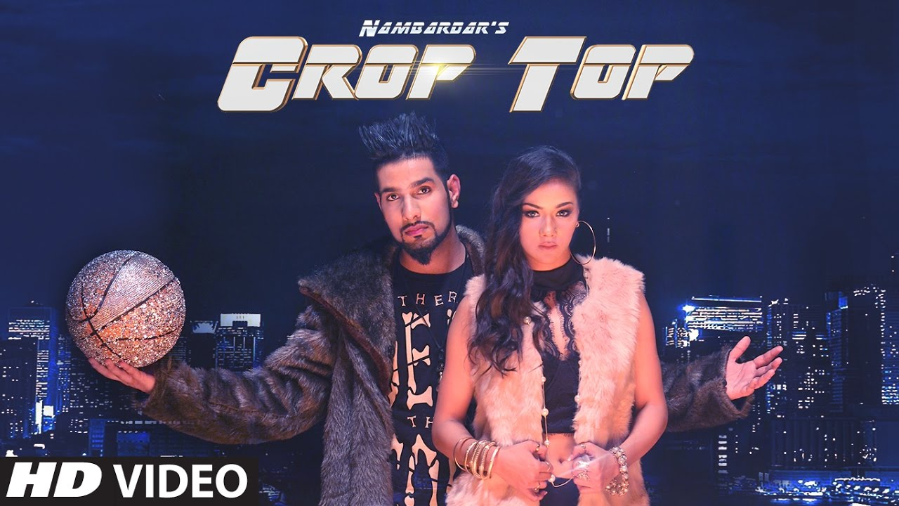 Nambardar ft Jaymeet – Crop Top