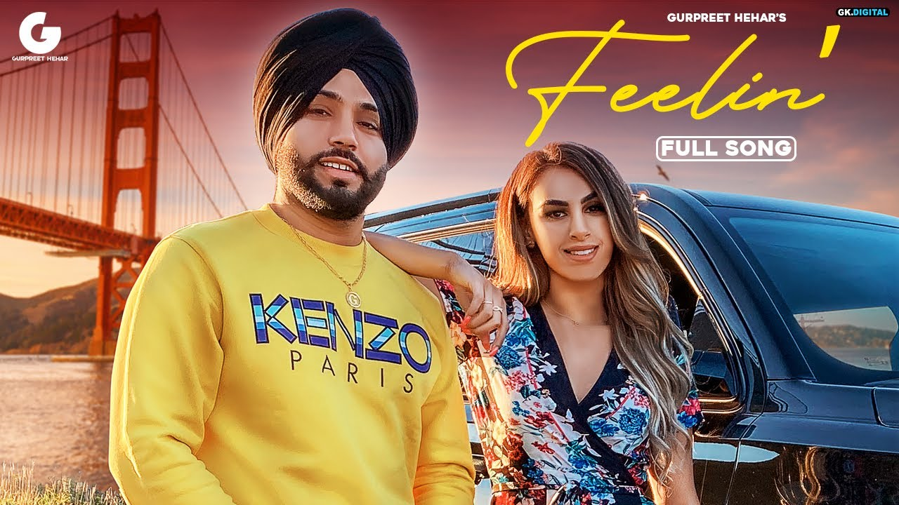 Gurpreet Hehar ft Slambassador – Feelin