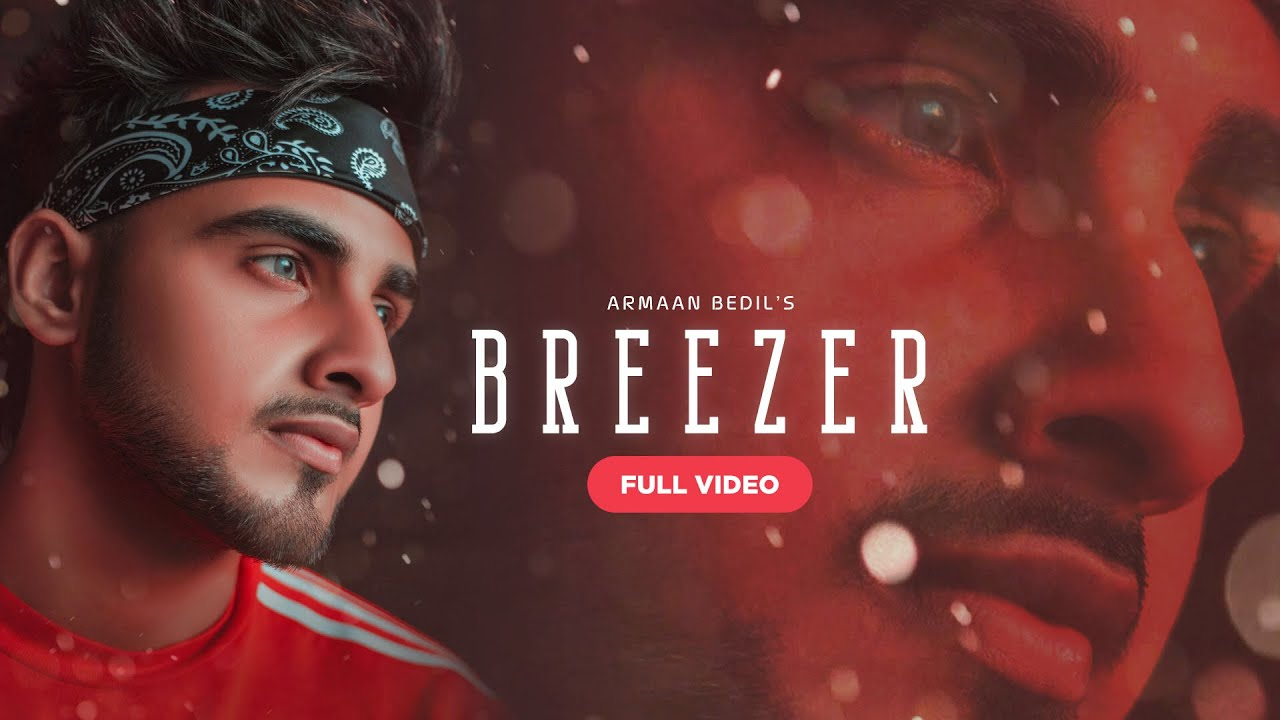Armaan Bedil ft Laddi Gill – Breezer