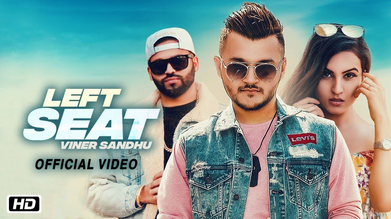 Viner Sandhu ft Harj Nagra – Left Seat