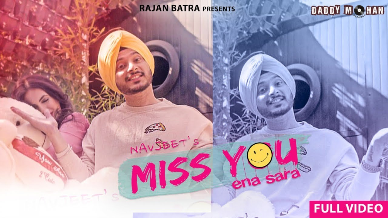 Navjeet ft Jaymeet – Miss You Ena Sara