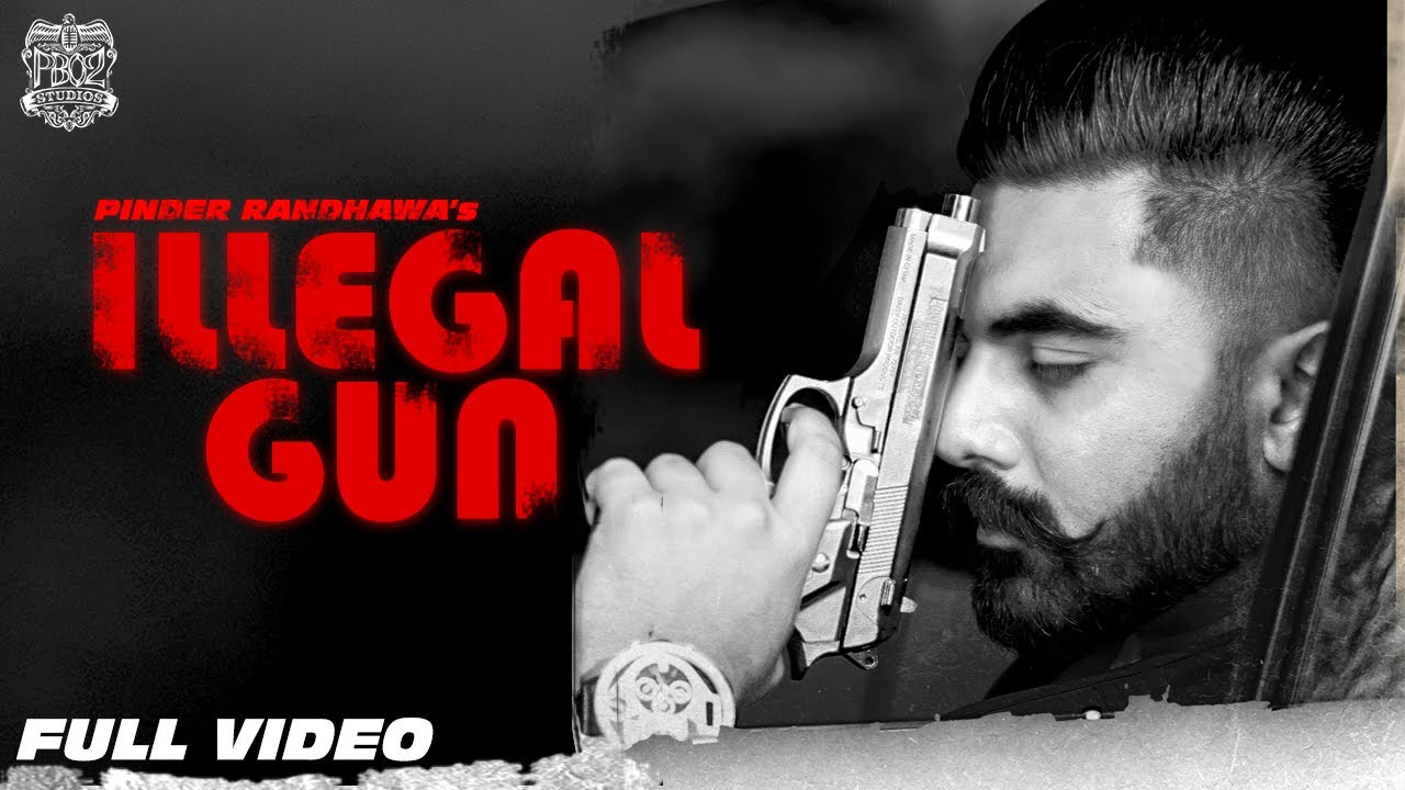 Pinder Randhawa ft prodGK – Illegal Gun