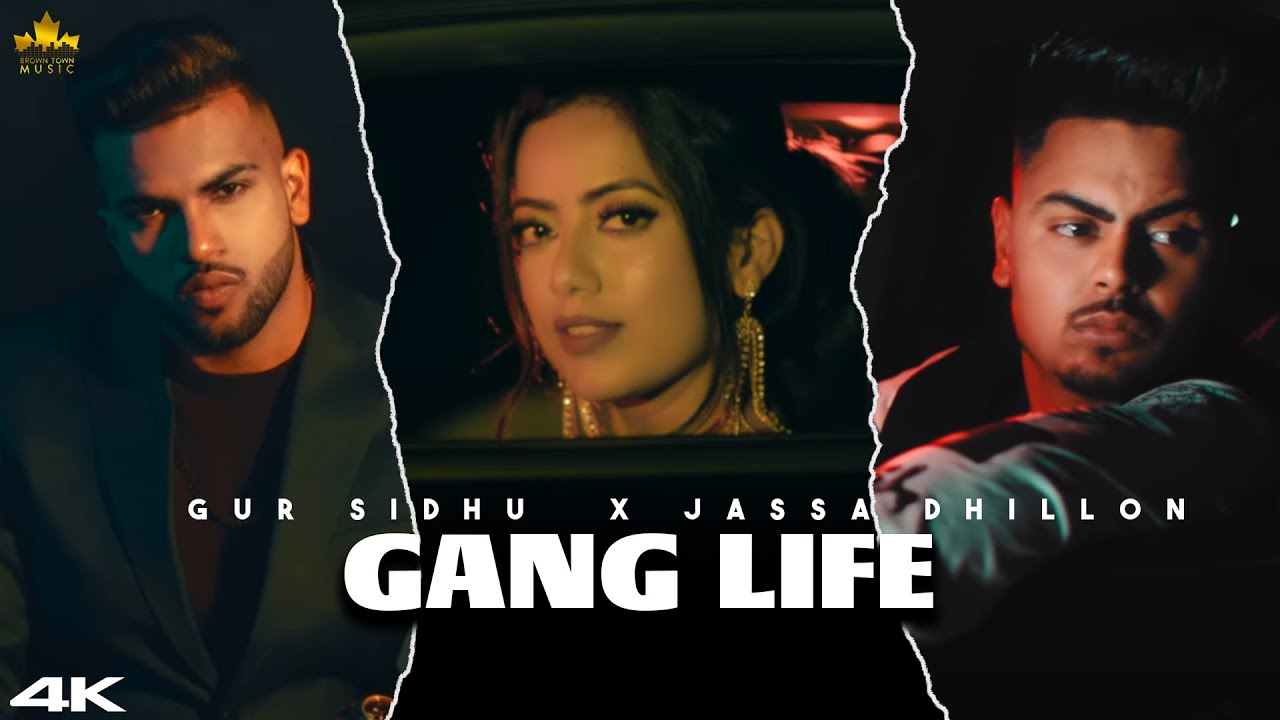 Gur Sidhu ft Jassa Dhillon – Gang Life