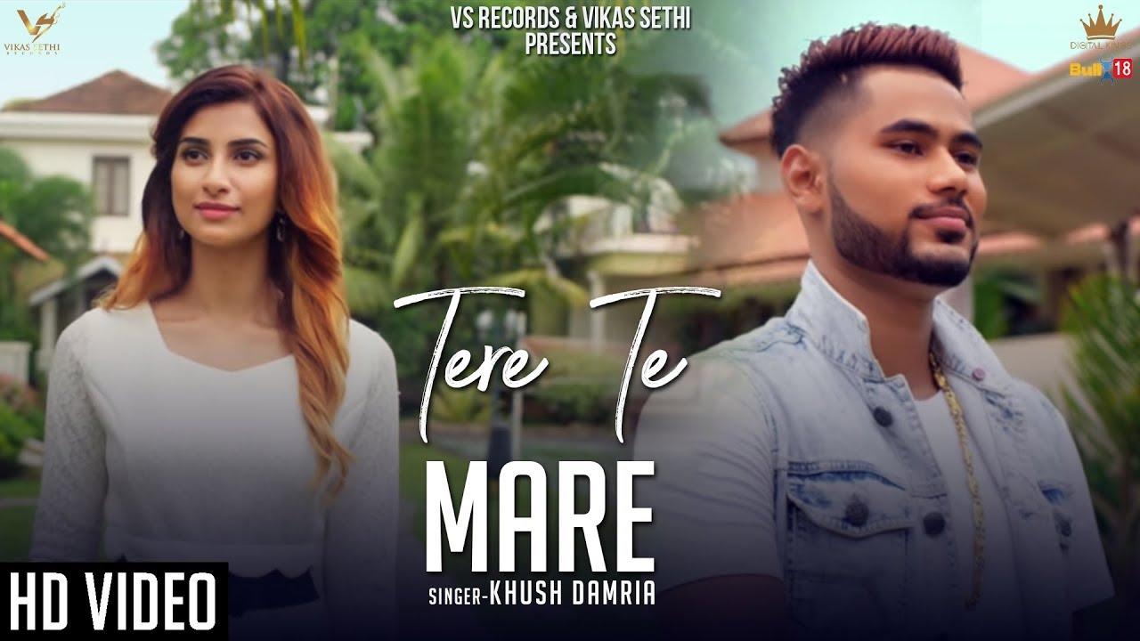 Khush Damria ft Harnav Brar – Tere Te Mare