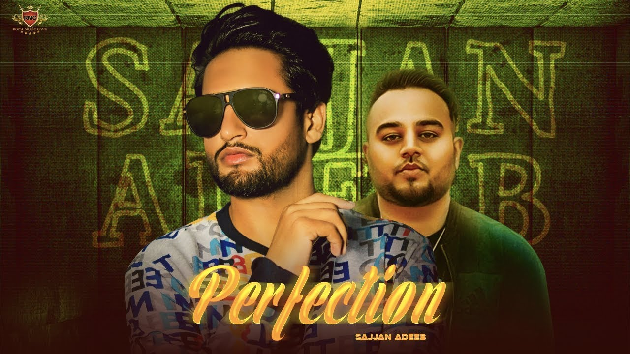 Sajjan Adeeb ft Deep Jandu – Perfection