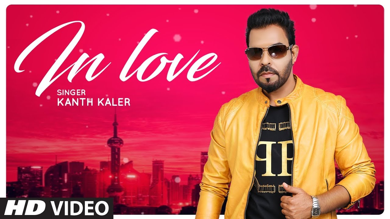 Kanth Kaler ft Prince Ghuman – In Love