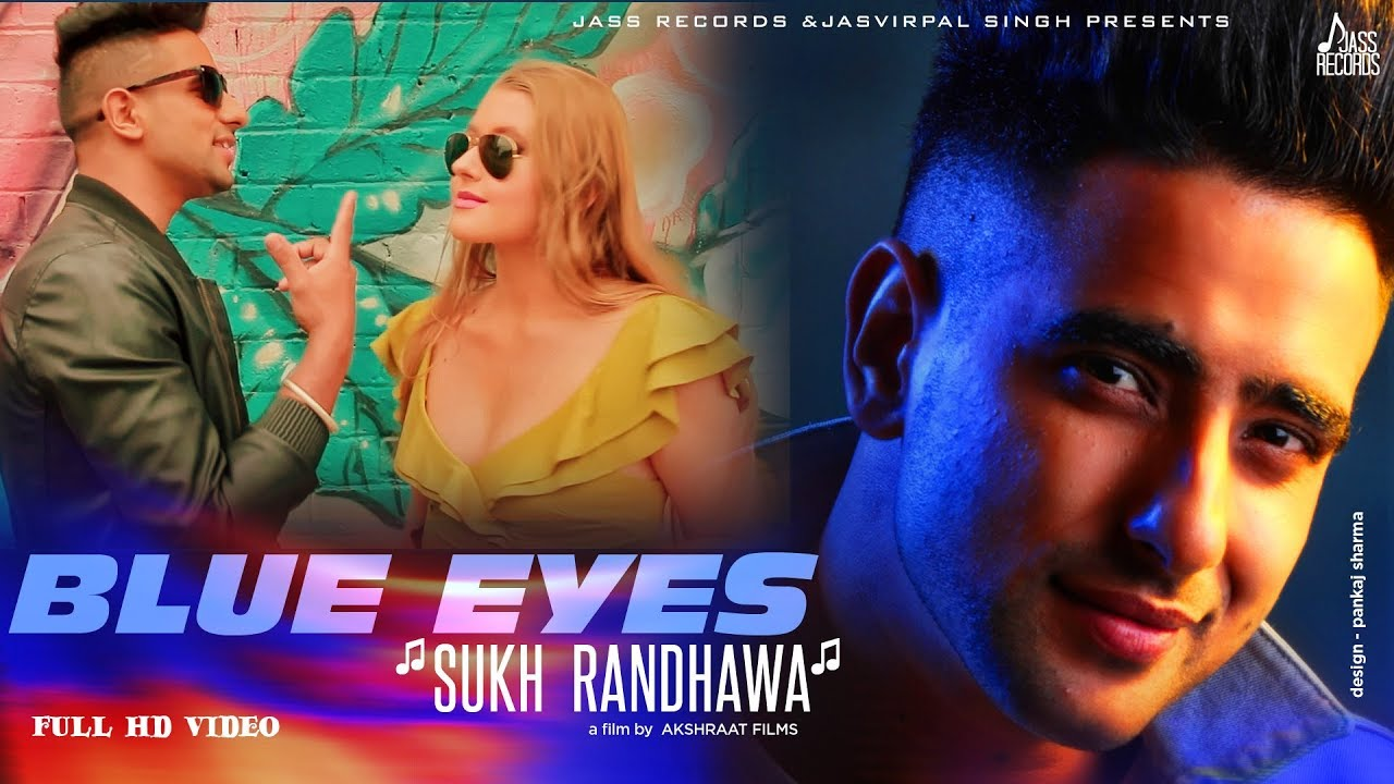 Sukh Randhawa – Blue Eyes