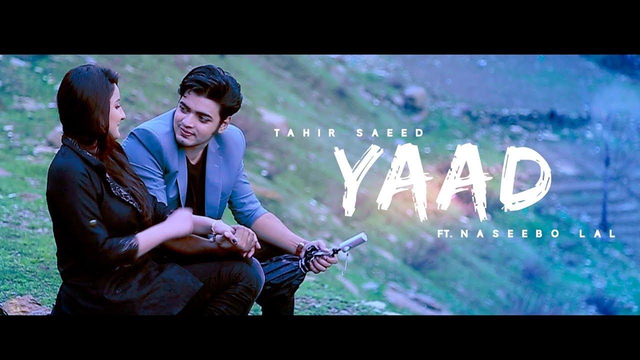 Tahir Saeed ft Naseebo Lal – Yaad