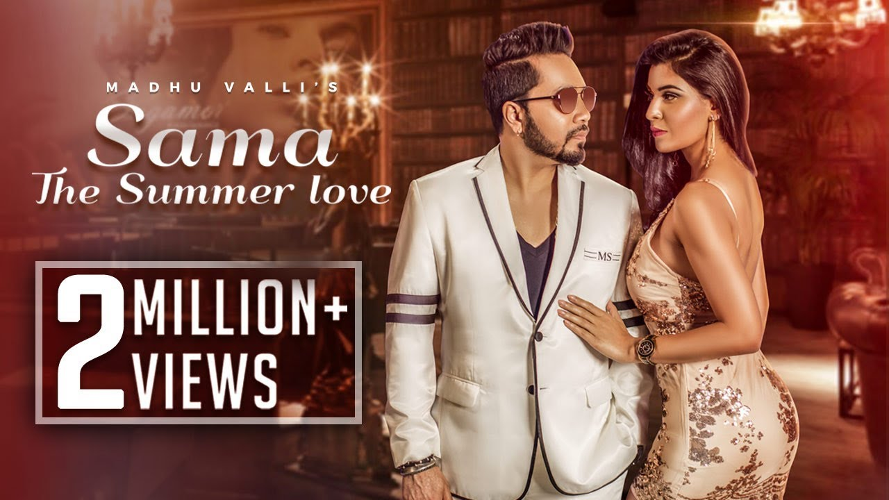 Madhu Valli ft Gora Singh & Mika Singh – Sama (The Summer Love)