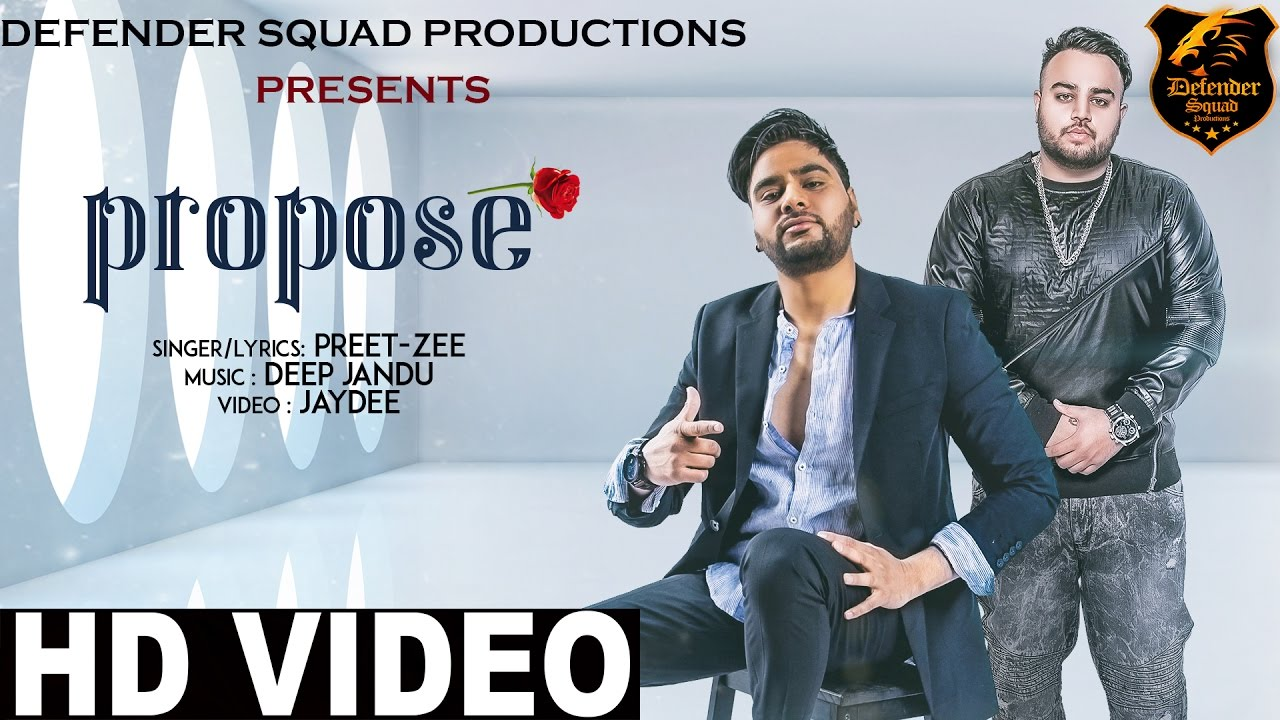 Preet Zee ft Deep Jandu – Propose