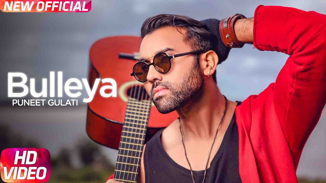 Puneet Gulati ft Bob – Bulleya