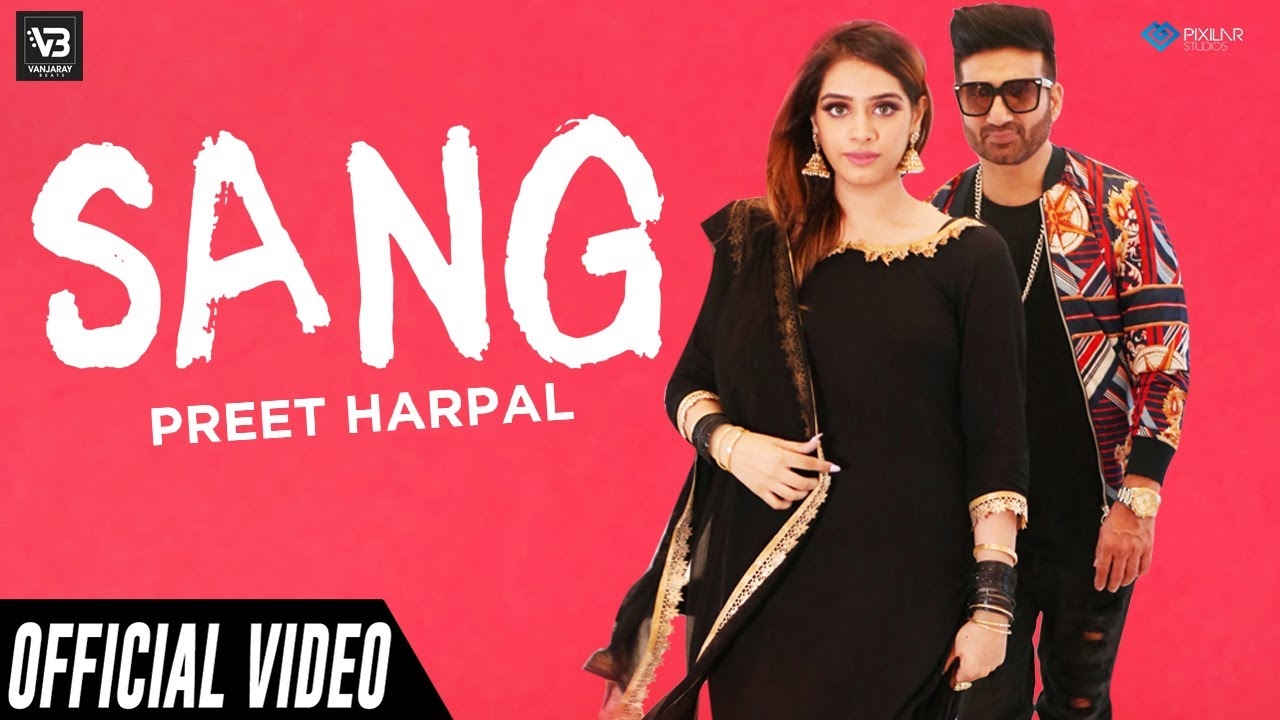 Preet Harpal ft Tigerstyle – Sang
