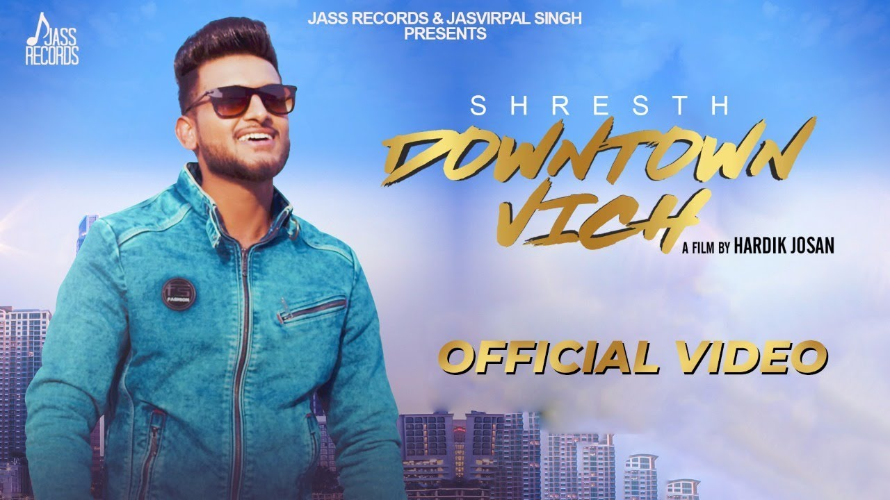 Shresth – Downtown Vich