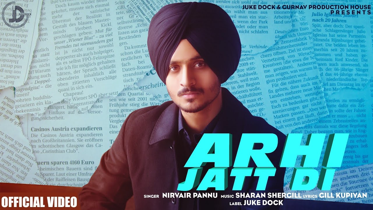 Nirvair Pannu – Arhi Jatt Di