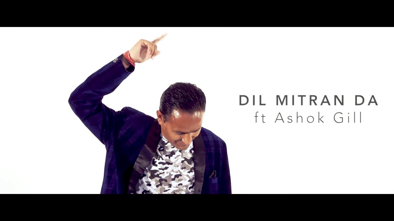 OMG Music ft Ashok Gill – Dil Mitran Da