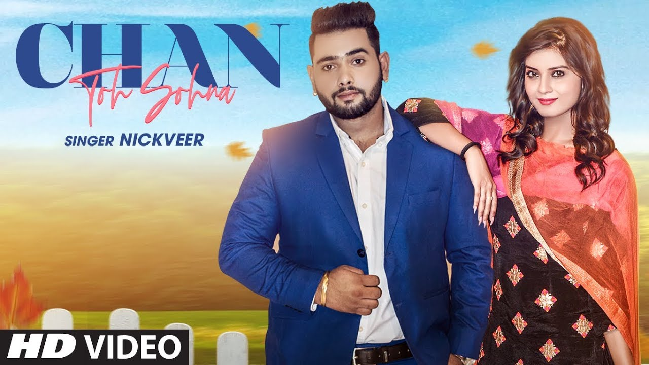 Nickveer – Chan To Sohna