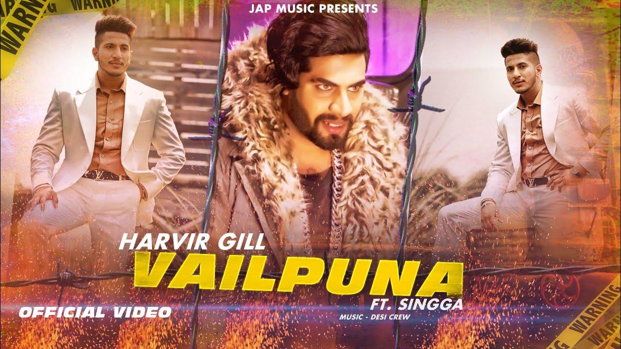 Harvir Gill ft Desi Crew – Vailpuna