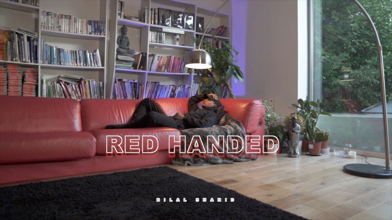 Bilal Shahid – Red Handed