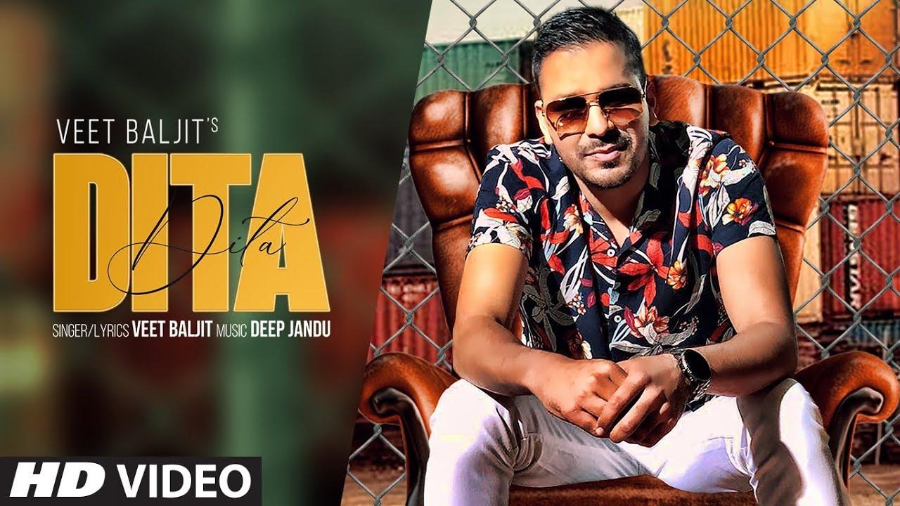 Veet Baljit ft Deep Jandu – Dita