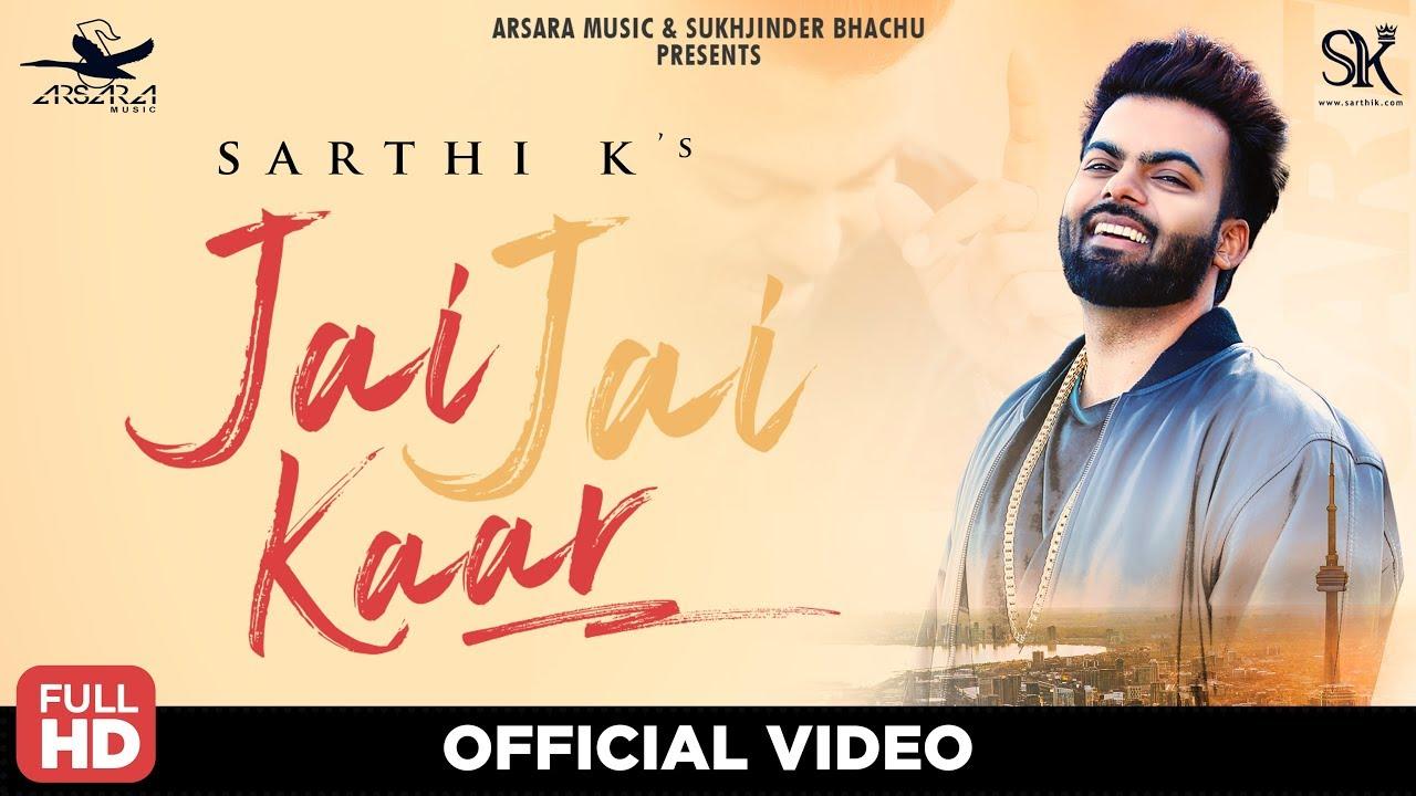 Sarthi K – Jai Jai Kaar
